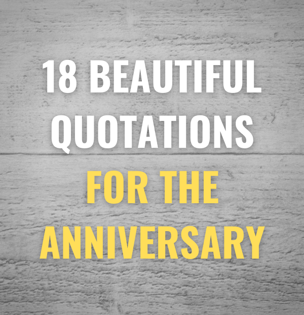 18 Beautiful quotations for the anniversary