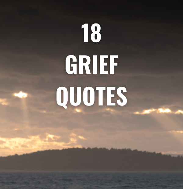 18 Grief Quotes
