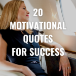20 Motivational Quotes for Success
