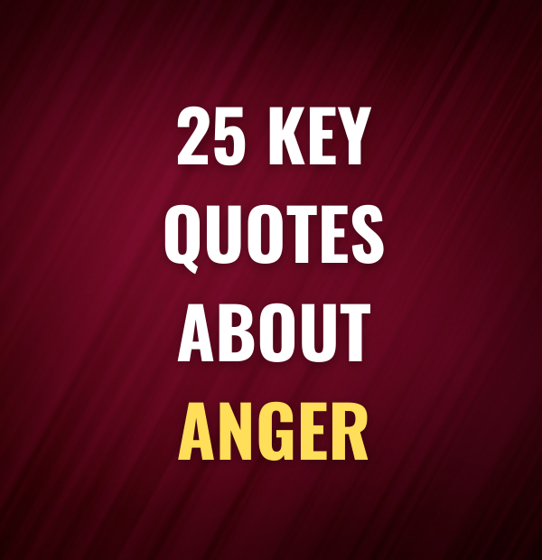 25 Key quotes about anger