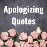 37 Apologizing Quotes