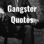 28 Gangster Quotes