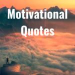 37 Motivational Quotes