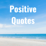 32 Positive Quotes