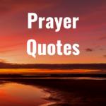 31 Prayer Quotes