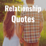 32 Relationship Quotes
