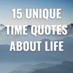 15 Unique Time Quotes about Life