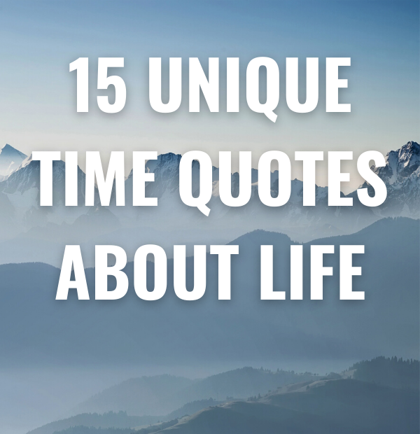 Unique Time Quotes about Life