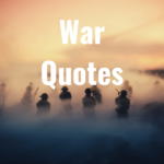 38 War Quotes
