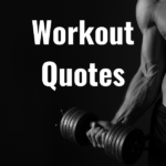 34 Workout Quotes